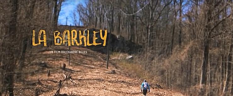 «Ma» Barkley 2016 – le film, et 4 dates pour rencontrer Laz en France !